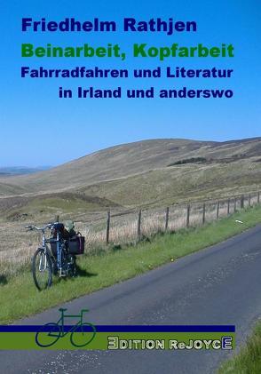 Literatur ist wie Radfahren und umgekehrt. Sagt Friedhelm Rathjen in seinem neuen Buch.